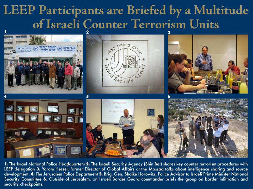 מאז הקמתה בשנת 2002, תוכנית ההכשרות LEEP - Law Enforcement Exchange Program של JINSA מביאה לישראל קבוצות של בכירים ברשויות אכיפת החוק האמריקאיות