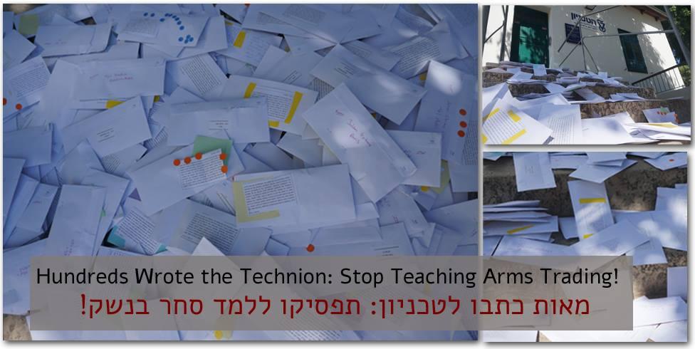 תמונה עם מכתבים רבים בערימה, ועליה הכיתוב: מאות כתבו לטכניון - תפסיקו ללמד סחר בנשק